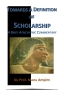 "BOOKLET: ""Towards A Definition of Scholarship"""